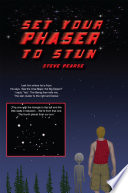 Set Your Phaser to Stun