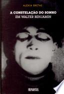 A constelação do sonho em Walter Benjamin