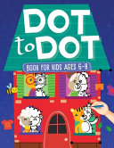 Dot To Dot Book For Kids Ages 6 8  101 Awesome Connect The Dots Books for Kids Age 3  4  5  6  7  8 Easy Fun Kids Dot To Dot Books Ages 4 6 3 8 3 5 6