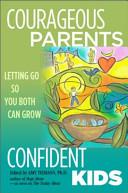 Courageous Parents  Confident Kids Book PDF