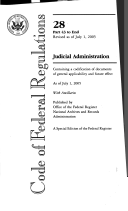 Code of Federal Regulations  Title 28  Judicial Administration  Pt  43 End  Revised as of July 1 2005 Book PDF