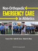 Non Orthopedic Emergency Care in Athletics