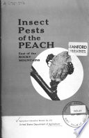 Insect Pests of the Peach East of the Rocky Mountains