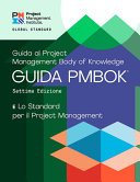 A Guide to the Project Management Body of Knowledge (PMBOK® Guide) - Seventh Edition and the Standard for Project Management (ITALIAN)