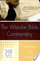 """""""The Wiersbe Bible Commentary: Old Testament"""" by Warren W. Wiersbe"""