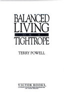 Balanced Living on a Tightrope