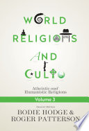 World Religions and Cults Volume 3