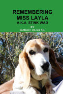 REMEMBERING MISS LAYLA A K A  STINK WAD