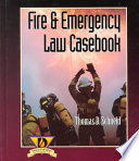 Fire and Emergency Law Casebook