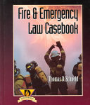 Fire And Emergency Law Casebook Book PDF