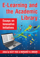 E-Learning and the Academic Library [Pdf/ePub] eBook