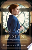 An Hour Unspent  Shadows Over England Book  3