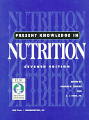 Present Knowledge in Nutrition Book