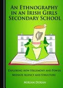 An Ethnography in an Irish Girls Secondary School Pdf/ePub eBook