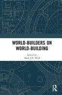 World-Builders on World-building