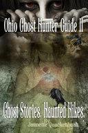 Ohio Ghost Hunter Guide II  Haunted Hocking   A Ghost Hunter s Guide II to Ohio