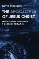 The Apocalypse of Jesus Christ Pdf/ePub eBook