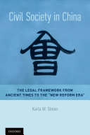 Civil Society in China: The Legal Framework from Ancient Times to ...