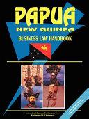 Papua New Guinea Business Law Handbook Book