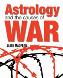 Astrology and the Causes of War