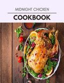 Midnight Chicken Cookbook