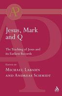 Jesus, Mark and Q