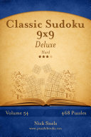 Classic Sudoku 9x9 Deluxe - Hard - Volume 54 - 468 Logic Puzzles