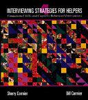 Interviewing Strategies for Helpers