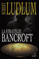 Pdf La stratégie Bancroft Telecharger