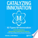 Catalyzing Innovation  A Visual   Systematic Guide To Brainstorming