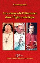 Aux sources de l'alternance dans l'Eglise catholique Pdf/ePub eBook
