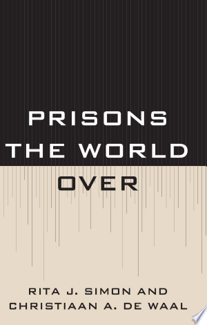 Download Prisons the World Over Free Books - Read Books