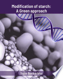 Modification Of Starch A Green Approach