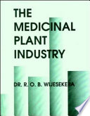 The Medicinal Plant Industry Book PDF
