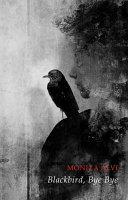 Blackbird  Bye Bye Book