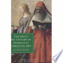 The Dent Dictionary of Symbols in Christian Art