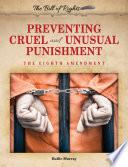 Preventing Cruel And Unusual Punishment