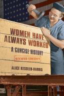 Women Have Always Worked