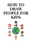 How To Draw People for Kids