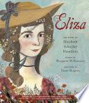 Eliza  The Story of Elizabeth Schuyler Hamilton