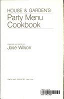 House & garden's party menu cookbook
