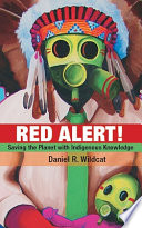 Red Alert!  : Saving the Planet with Indigenous Knowledge