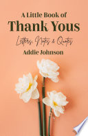 A Little Book of Thank Yous Book PDF