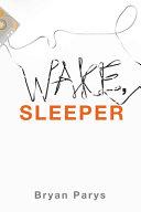 Wake  Sleeper