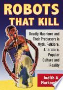 Robots That Kill