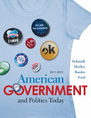 American Government And Politics Today 2011 2012 Edition