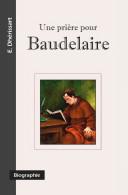 Une Prière Pour Baudelaire