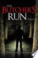 The Butcher   s Run