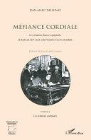 Méfiance Cordiale. Les relations franco-espagnoles de la fin du XIXe siècle à la première Guerre mondiale (Volume 2) [Pdf/ePub] eBook