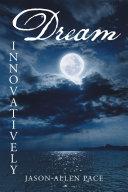 Dream Innovatively